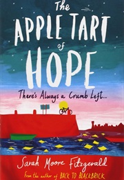 The Apple Tart of Hope (Sarah Moore Fitzgerald)