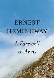 Farewell to Arms (Ernest Hemingway)