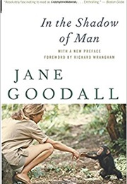 In the Shadow of Man (Jane Goodall)