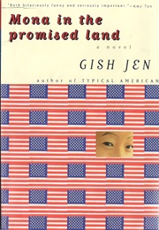 Mona in the Promised Land (Gish Jen)