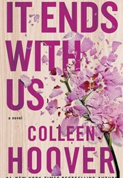It Ends With Us (Colleen Hoover)
