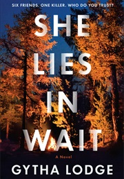 She Lies in Wait (Gytha Lodge)