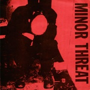 Minor Threat- Minor Threat