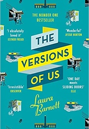 The Versions of Us (Laura Barnett)