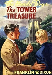 The Tower Treasure (Edward Stratemeyer/Franklin W. Dixon)