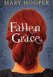 Fallen Grace (Mary Hooper)