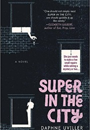 Super in the City (Daphne Uviller)
