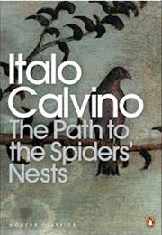 Italo Calvino: The Path to the Nest of Spiders
