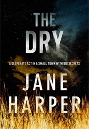 The Dry (Jane Harper)