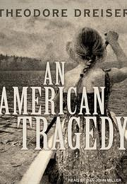 An American Tragedy, by Theodore Dreiser
