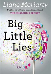 Big Little Lies (Liane Moriarty)