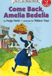 Come Back Amelia Bedelia (Peggy Parish)