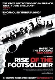 The Rise of the Foot Soldier