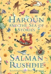 Haroun & the Sea of Stories (Salman Rushdie/Paul Birkbeck(Illus))