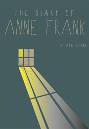 The Diary of Anne Frank (Anne Frank)