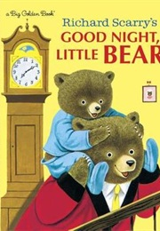 Good Night, Little Bear (Patsy Scarry)
