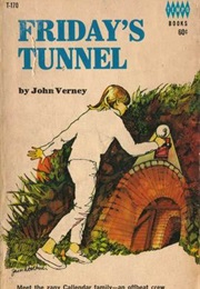 Friday's Tunnel (John Verney)