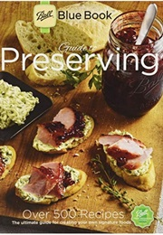 Ball Blue Book Guide to Preserving (Ball)