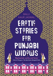 Erotic Stories for Punjabi Widows (Balli Kaur Jaswal)