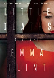 Little Deaths (Emma Flint)