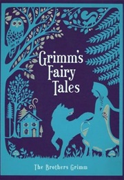 Grimm's Fairy Tales (The Brothers Grimm)