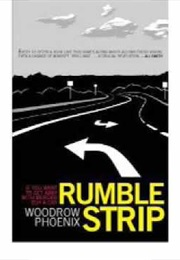 Rumble Strip (Woodrow Phoenix)