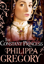 The Constant Princess (Philippa Gregory)