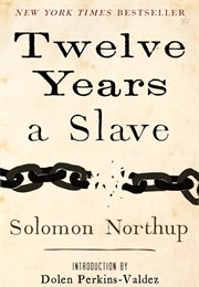 12 Years a Slave (Solomon Northrup)