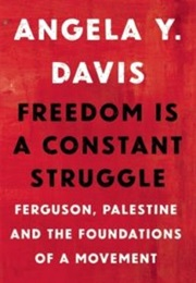 Freedom Is a Constant Struggle (Angela Davis)