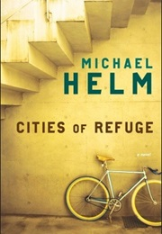 Cities of Refuge (Michael Helm)