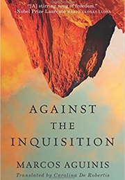 Against the Inquisition (Marcos Aguinis)