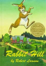 Rabbit Hill by Robert Lawson (1945)