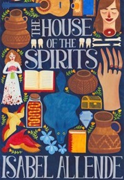 The House of the Spirits (Isabel Allende)