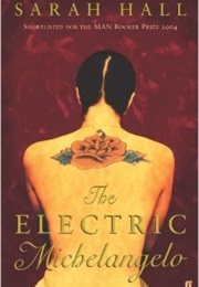 The Electric Michelangelo (Sarah Hall)