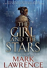 The Girl and the Stars (Mark Lawrence)