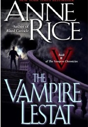 The Vampire Lestat (Anne Rice)