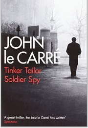 Tinker Tailor Soldier Spy (John Le Carre)