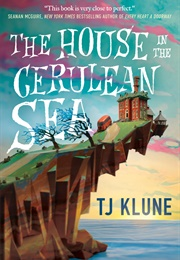 The House on the Cerulean Sea (T. J. Klune)