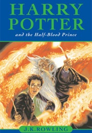 Harry Potter and the Half-Blood Prince (J.K. Rowling)