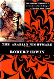 The Arabian Nightmare (Robert Irwin)