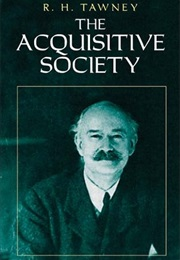 The Acquisitive Society (R. H. Tawney)