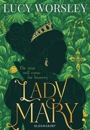 Lady Mary (Lucy Worsley)
