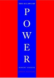 The 48 Laws of Power (Robert Greene)