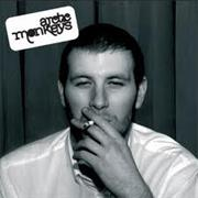 Arctic Monkeys - Whatever People Say I Am, That's What I'm Now