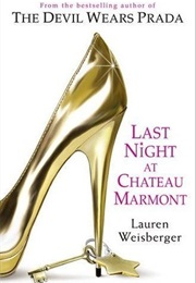 Last Night at Chateau Marmont (Weisberger, Lauren)