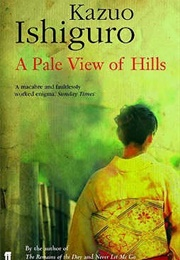 A Pale View of Hills (Kazuo Ishiguro)