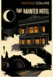The Haunted Hotel (Wilkie Collins)