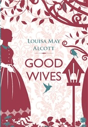 Good Wives (Louisa May Alcott)