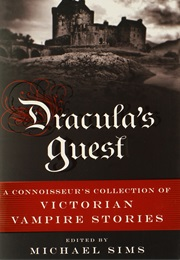 Dracula's Guest: A Connoisseur's Collection of Victorian Vampire Stories (Miscellaneous)