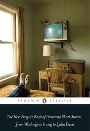 The New Penguin Book of American Short Stories (Washington Irving, Lydia Davis, Et Al.)